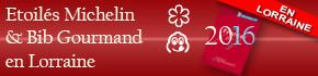 Restaurants �toil�s Michelin 2016 en Lorraine Moselle, 88, 54 Bib Gourmand