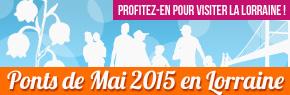 Id�es sorties Lorraine Pont de Mai 2015