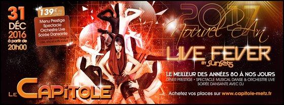 Réveillon Nouvel An au Capitole Metz Live Fever