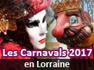Carnaval Vénitien en Lorraine et autres Carnavals