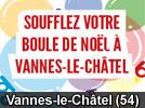 Soufflez votre boule de Noel à Vannes-le-Chatel Compagnie des Verriers