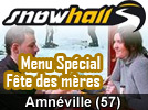 Repas f&ecirc;te des m&egrave;res Amn&eacute;ville Snowhall
