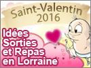 Idées sorties Repas Saint Valentin en Lorraine