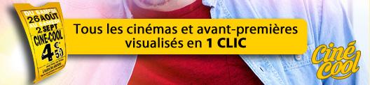 tous les cinémas CINE-COOL et avant-premieres en Lorraine en 1 CLIC avec LorraineAUcoeur.Com