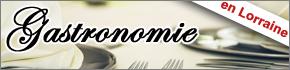Gastronomie en Lorraine, Salons, Menus restaurants, cours de cuisine