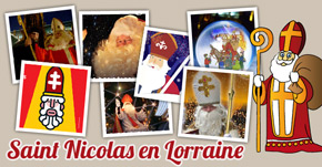 Fêtes Saint-Nicolas et Marchés Noel en Lorraine