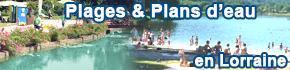 Plages et baignade plans d'eau en Lorraine, Moselle, Vosges, Meuse, Meurthe-et-Moselle