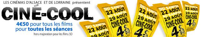 CINE-COOL : 19ème ÉDITION DE L'EVENEMENT CINEMATOGRAPHIQUE DANS LA RÉGION GRAND EST DU SAMEDI 27 AOÛT AU SAMEDI 3 SEPTEMBRE 2016