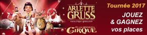 jeu places gratuites Cirque Arlette GRUSS Nancy