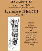 Les Caligeottes à Lorry-lès-Metz  57050 Lorry-lès-Metz du 29-06-2014 à 10:00 au 29-06-2014 à 18:00