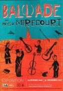 Exposition BAL(L)ADE au pays de Mirecourt