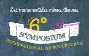 6ème Symposium International de Sculpture à Mirecourt 88500 Mirecourt du 23-07-2016 à 08:00 au 31-07-2016 à 17:00
