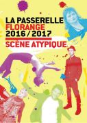Saison Culturelle Passerelle Florange 2016-2017 57190 Florange du 01-10-2016 à 17:00 au 30-06-2017 à 21:15