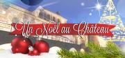 Noël au Château à la Citadelle de Bitche 57230 Bitche du 03-12-2016 à 12:00 au 11-12-2016 à 18:00