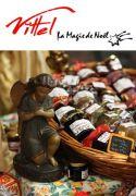 Marché de Noël à Vittel et Patinoire 88800 Vittel du 10-12-2016 à 09:00 au 31-12-2016 à 17:00