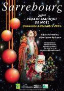 Parade Magique de Sarrebourg  57400 Sarrebourg du 04-12-2016 à 14:30 au 04-12-2016 à 17:00