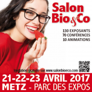 Salon Bio & Co Metz Expo 57000 Metz du 21-04-2017 à 10:00 au 23-04-2017 à 19:00