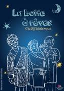 Spectacle La Boîte à Rêves à Contrexéville 88140 Contrexéville du 22-01-2017 à 15:00 au 22-01-2017 à 15:45