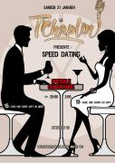 Soirée Speed Dating au T'Chaplin Thionville 57100 Thionville du 21-01-2017 à 20:00 au 21-01-2017 à 23:59