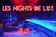 Les Nights de l'U4 Parc Haut Fourneau Uckange 57270 Uckange du 15-06-2017 à 21:00 au 26-08-2017 à 23:59