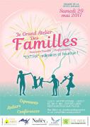 Le Grand Atelier des Familles à Nancy 54000 Nancy du 20-05-2017 à 10:00 au 20-05-2017 à 18:00