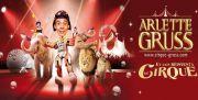 Cirque Arlette Gruss à Thionville
