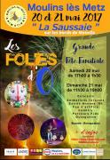 Les Folies d'O à Moulins-lès-Metz 57160 Moulins-lès-Metz du 20-05-2017 à 17:00 au 21-05-2017 à 19:00