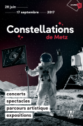 Constellations de Metz Eté 2017