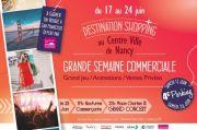 Destination Shopping à Nancy Semaine Commerciale