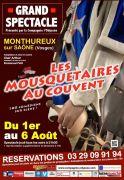Spectacle Mousquetaires au Couvent à Monthureux 88410 Monthureux-sur-Saône du 01-08-2017 à 21:30 au 06-08-2017 à 23:30
