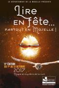 Lire en Fête Partout en Moselle Moselle, Sarreguemines, Bitche, Sarrebourg, Château-Salins, Forbach, Saint-Avold, Metz, Thionville du 01-10-2017 à 08:00 au 31-10-2017 à 16:00