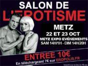 Eropolis Salon de l'Erotisme à Metz 57000 Metz du 22-10-2011 à 14:00 au 23-10-2011 à 20:19