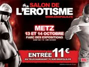 Salon de l'Erotisme � Metz Eropolis 57000 Metz du 13-10-2012 � 14:00 au 14-10-2012 � 20:00
