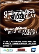Salon Gourmandises et Chocolat à Ludres 54710 Ludres du 10-11-2012 à 10:00 au 11-11-2012 à 18:00