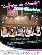 Lorraine de Choeur 2000 Choristes au Galaxie d'Amn�ville 57360 Amn�ville du 27-10-2011 � 20:30 au 28-10-2011 � 23:30