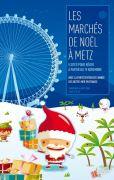 Marchés de Noel de Metz 57000 Metz du 19-11-2011 à 08:00 au 28-12-2011 à 18:00