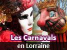 Carnaval Vénitien en Lorraine et autres Carnavals 2019