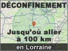 Déconfinement Lorraine jusqu'où aller à 100 km 2020
