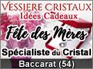Idée Cadeau Fête des Mères Vessière Cristaux Baccarat 2020