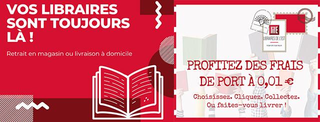 Les Librairies de l'Est Commande en ligne Frais de port à 0,01€