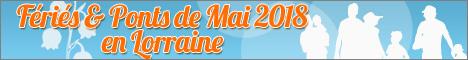 week-ends Ponts de Mai en lorraine en 2018