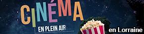 Cinémas en plein air Lorraine