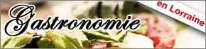 Gastronomie en Lorraine, Salons, Menus restaurants, cours de cuisine 2019