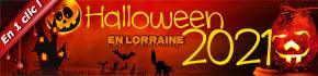 Halloween en Lorraine 2021, Amnéville, Nancy, repas à thème, ...
