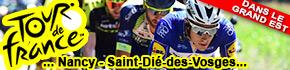 Tour de France 2019 Grand Est Nancy St-Dié