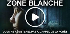 Série Zone Blanche