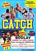 Gala de catch à Boulay 57220 Boulay-Moselle du 01-06-2013 à 18:30 au 01-06-2013 à 23:00