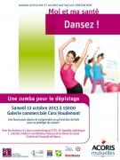 Une Zumba pour le Dépistage à Cora Houdemont 54180 Houdemont du 12-10-2013 à 13:00 au 12-10-2013 à 14:00