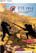 Exposition Eté 1914, Nancy et la Lorraine dans la guerre 54000 Nancy du 15-02-2014 à 08:00 au 21-09-2014 à 16:00