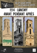 Exposition 1914 : Longwy avant, pendant, après 54400 Longwy du 21-08-2014 à 14:00 au 02-01-2015 à 17:00